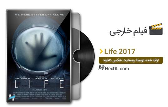 دانلود فیلم حیات Life 2017
