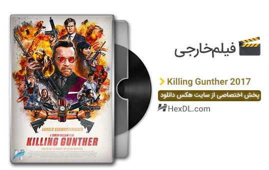 دانلود فیلم کشتن گانتر Killing Gunther 2017
