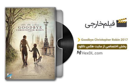دانلود فیلم خداحافظ کریستوفر رابین Goodbye Christopher Robin 2017