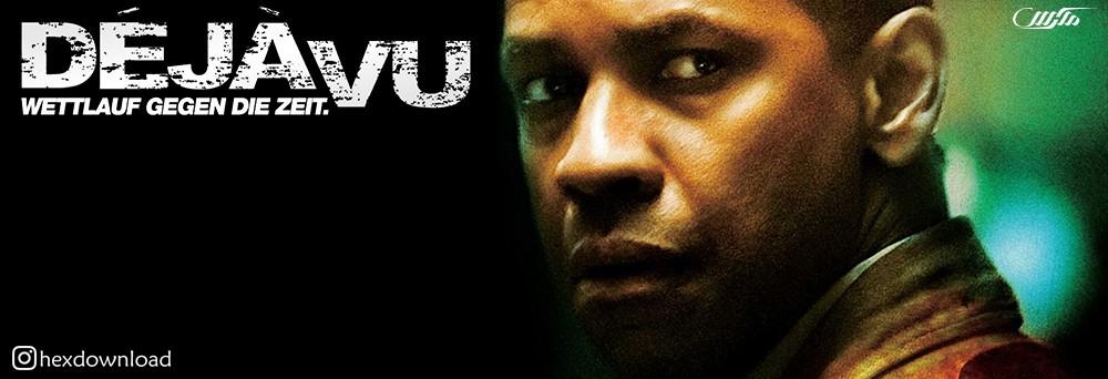 دانلود فیلم Deja Vu 2006
