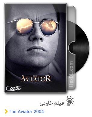 دانلود فیلم The Aviator 2004