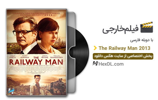 دانلود فیلم مرد راه آهن 2013 با دوبله فارسی