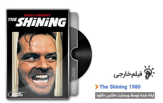 دانلود فیلم درخشش The Shining 1980