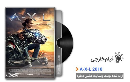 دانلود فیلم A.X.L. 2018