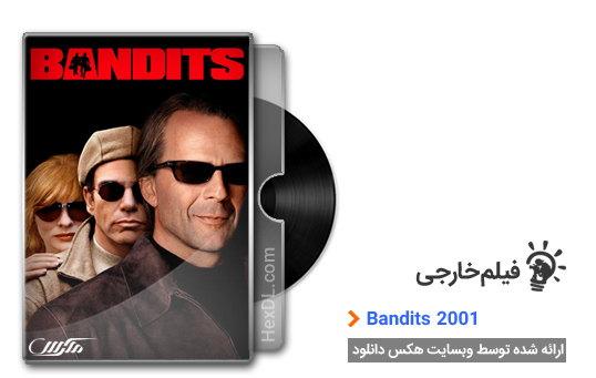 دانلود فیلم Bandits 2001