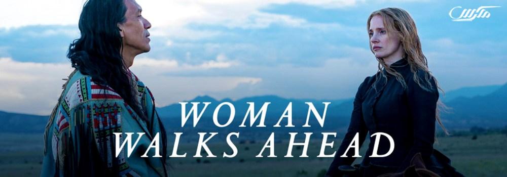 دانلود فیلم زنان پیشرو هستند Woman Walks Ahead 2017