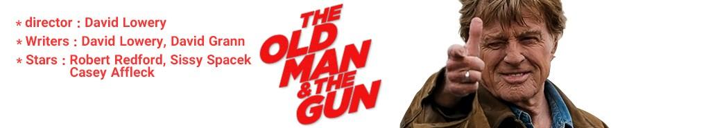 دانلود فیلم The Old Man and the Gun 2018