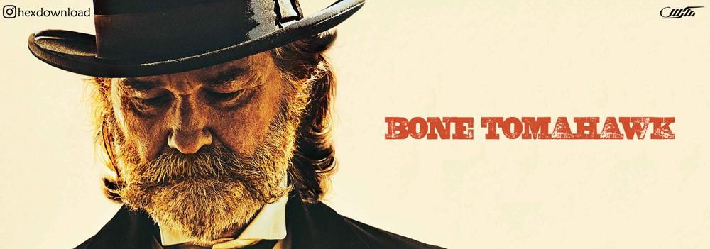 دانلود فیلم Bone Tomahawk 2015