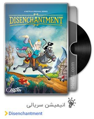 دانلود انیمیشن سریالی Disenchantment