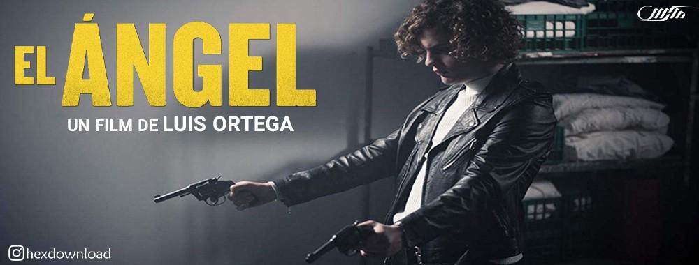 دانلود فیلم El Angel 2018