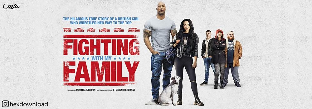 دانلود فیلم Fighting with My Family 2019