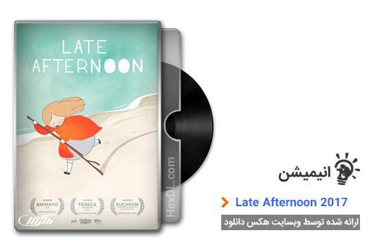 دانلود فیلم Late Afternoon 2017