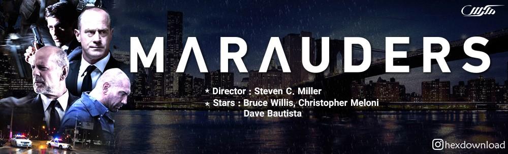 دانلود فیلم Marauders 2016