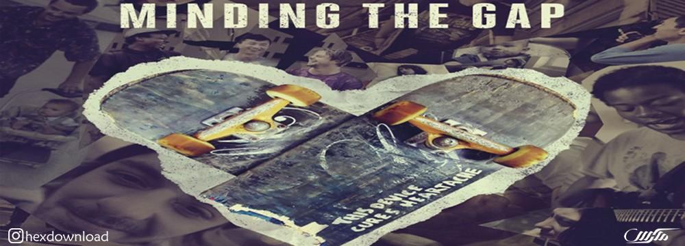 دانلود فیلم Minding the Gap 2018