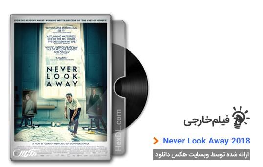 دانلود فیلم Never Look Away 2018