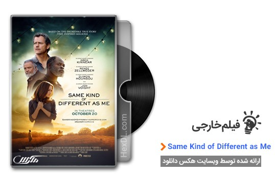 دانلود فیلم Same Kind of Different as Me 2017
