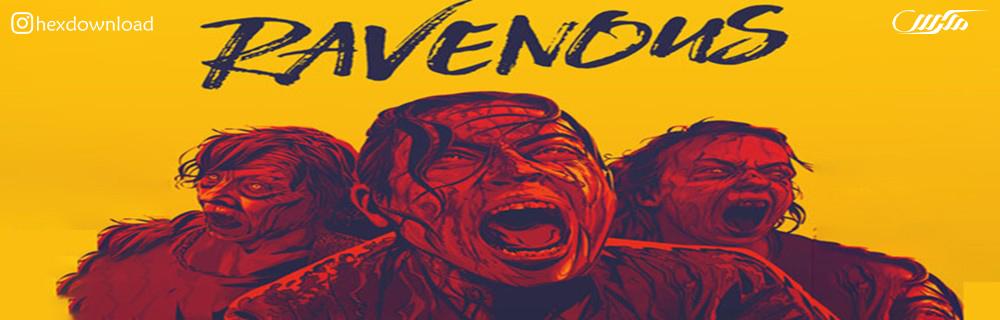 دانلود فیلم The Ravenous 2017