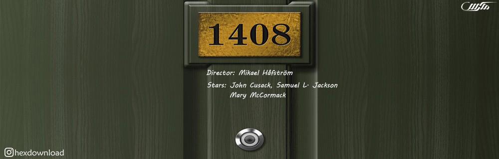 دانلود فیلم 1408 2007