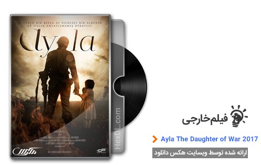 دانلود فیلم Ayla The Daughter of War 2017