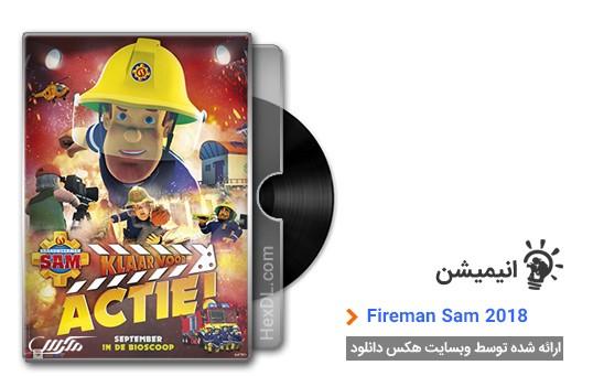 دانلود انیمیشن Fireman Sam Set for Action 2018
