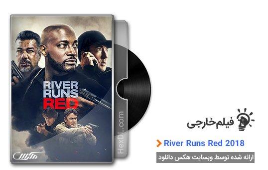 دانلود فیلم River Runs Red 2018