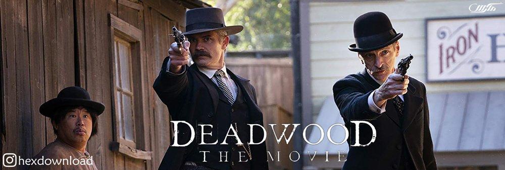 دانلود فیلم Deadwood 2019