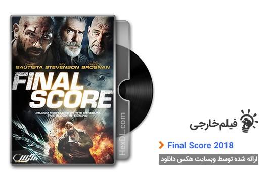 دانلود فیلم Final Score 2018