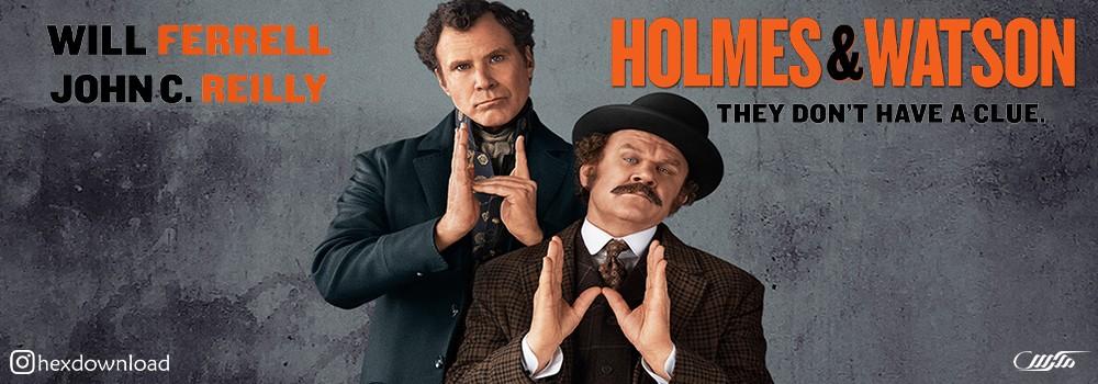 دانلود فیلم Holmes and Watson 2018