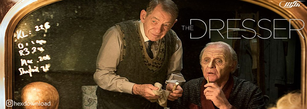 دانلود فیلم The Dresser 2015