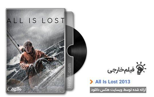دانلود فیلم All Is Lost 2013
