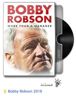 دانلود مستند Bobby Robson More Than a Manager 2018