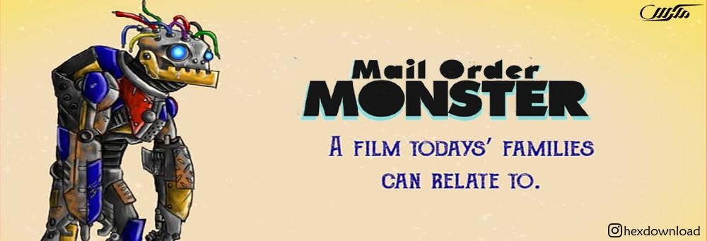 دانلود فیلم Mail Order Monster 2018