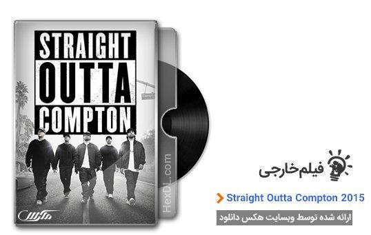 دانلود فیلم Straight Outta Compton 2015