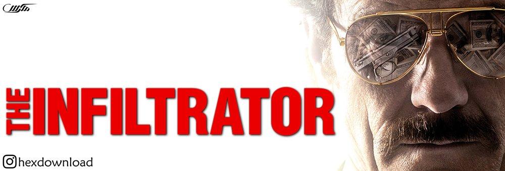 دانلود فیلم نفوذی The Infiltrator 2016