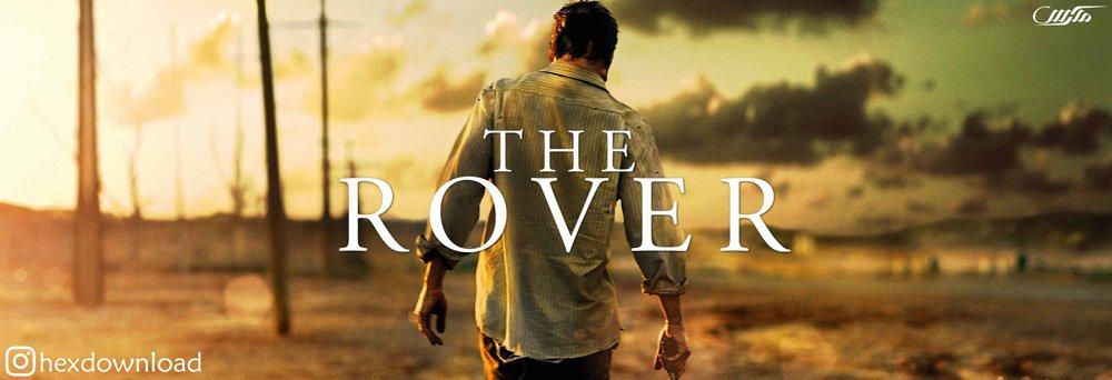 دانلود فیلم The Rover 2014