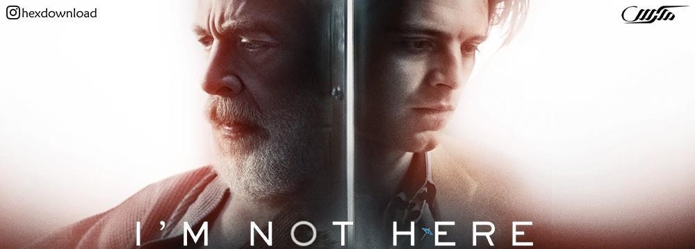 دانلود فیلم Im Not Here 2017