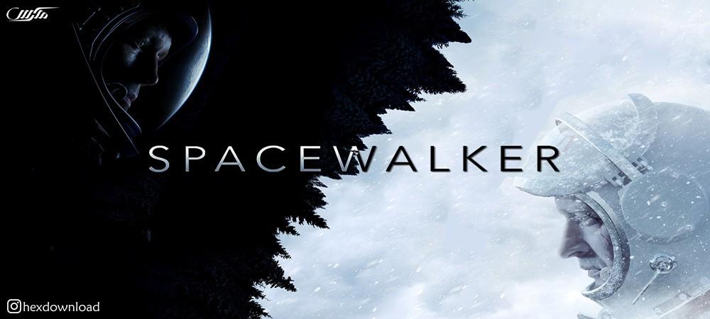 دانلود فیلم Spacewalk 2017