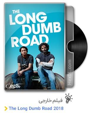 دانلود فیلم The Long Dumb Road 2018