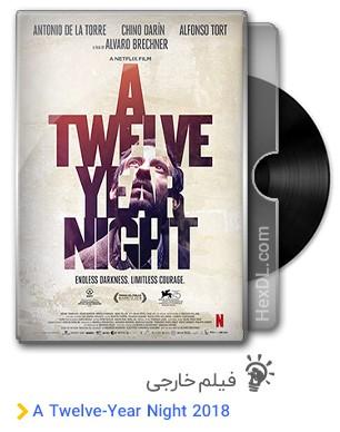 دانلود فیلم A Twelve-Year Night 2018