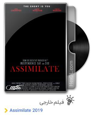 دانلود فیلم Assimilate 2019