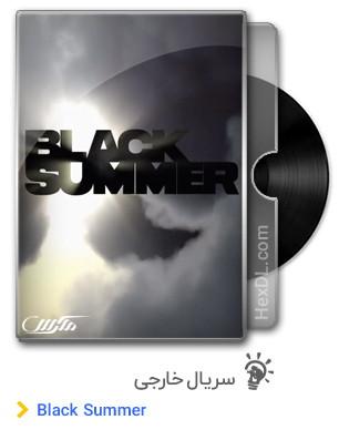 دانلود سریال Black Summer