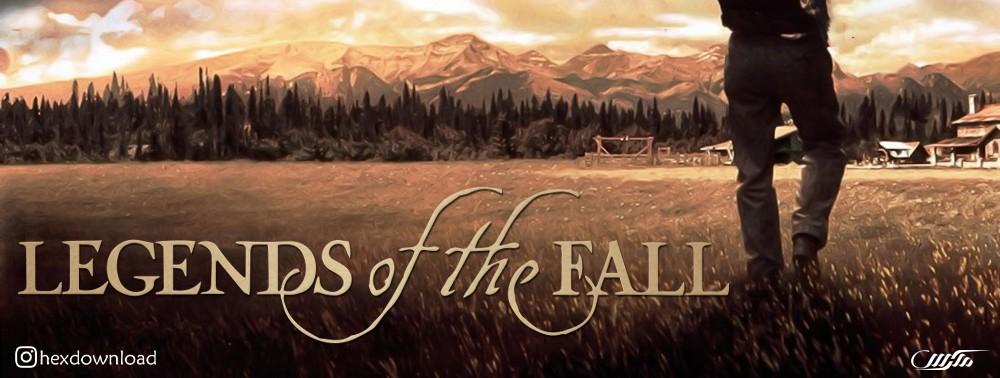 دانلود فیلم Legends of the Fall 1994
