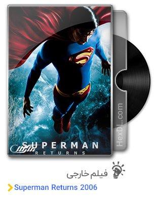 دانلود فیلم Superman Returns 2006