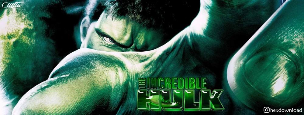 دانلود فیلم The Incredible Hulk 2008