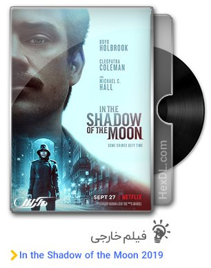 دانلود فیلم In the Shadow of the Moon 2019