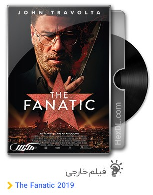 دانلود فیلم The Fanatic 2019