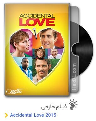 دانلود فیلم Accidental Love 2015