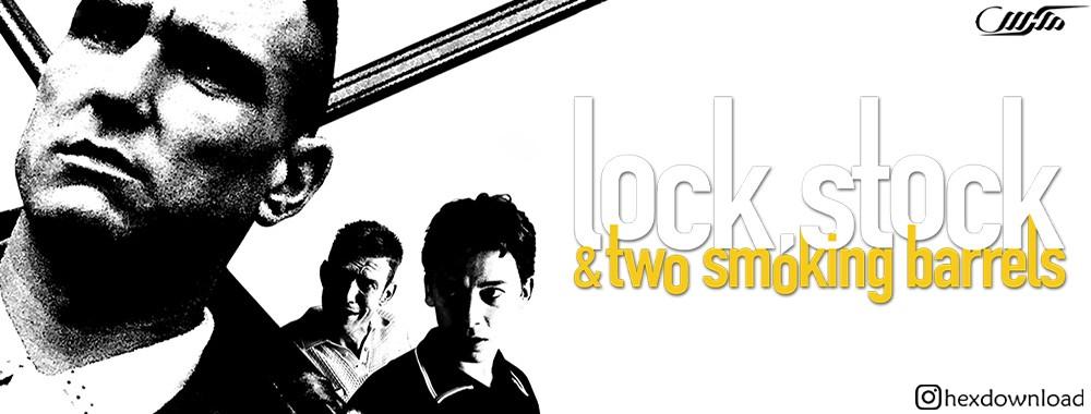 دانلود فیلم Lock, Stock and Two Smoking Barrels 1998