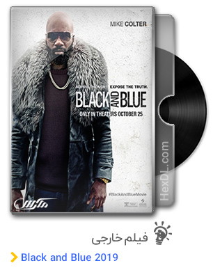 دانلود فیلم Black and Blue 2019