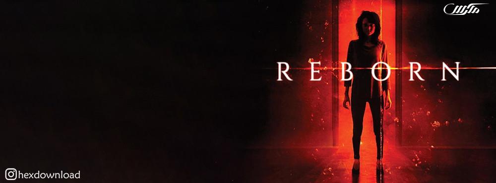 دانلود فیلم Reborn 2019